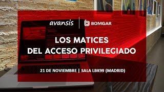 Avansis y Bomgar presentan los matices del acceso privilegiado