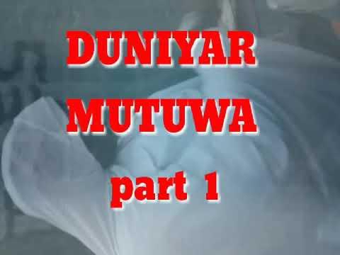 Duniyar Mutuwa part 1