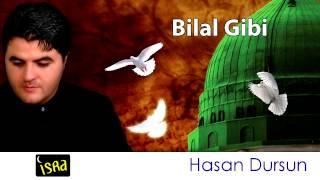 Hasan Dursun Bilal Gibi Müziksiz Sade İlahi