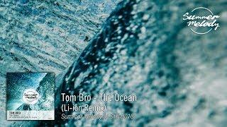 Tom Bro - The Ocean (Li-ion Remix) [SMLD010 Preview]