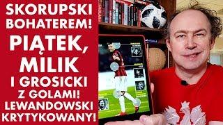 Misja Futbol - dogrywka! Bohater Skorupski! Piątek, Milik i Grosicki z golami!
