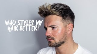 Who Styles My Hair Better - Me VS My Barber - MENS HAIRSTYLE TUTORIAL 2019