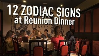 12 Zodiac Signs At Reunion Dinner