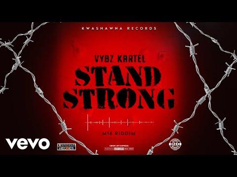 Vybz Kartel - Stand Strong (Official Audio) - VybzKartelVEVO
