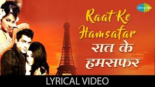 Raat Ke Hamsafar with lyrics | रात के   - YouTube