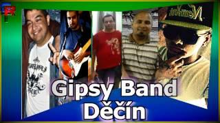Gipsy Band Děčín - Pre Lavka Užarav | 2013 (Vlastní Tvorba)