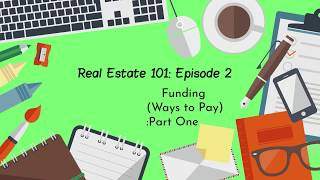 Real Estate 101: Episode # 2
