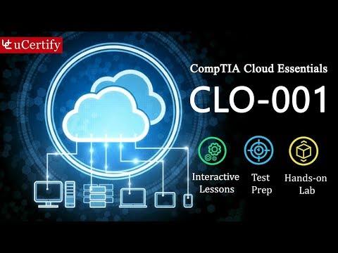 CLO-001 : Cloud Essentials-CompTIA Authorized ... - YouTube