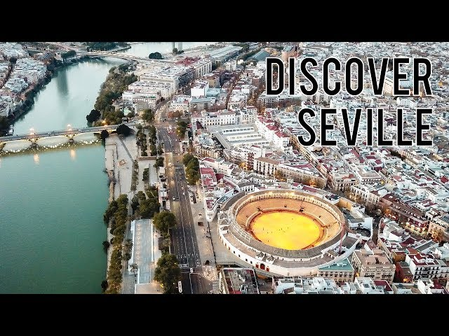 Sevilla Maravilla • Drone Video