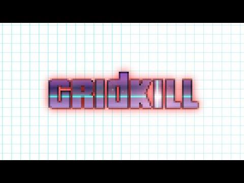 Video of GridKill
