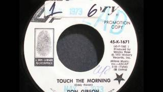 Don Gibson ~ Touch The Morning