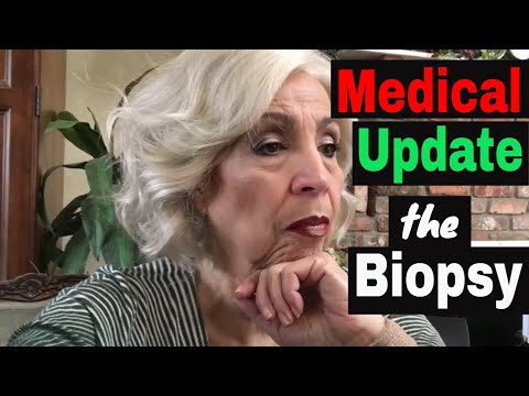 My Medical Update - The Biopsy