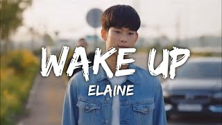Elaine - Wake Up (Lyrics/가사) (From It's Okay To Not Be Okay)