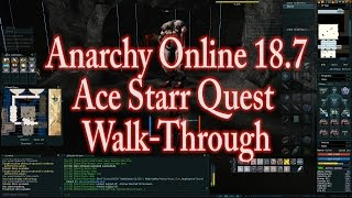 ANARCHY ONLINE 187 ACE STARR QUEST 1080p60 Gameplay / Walkthrough