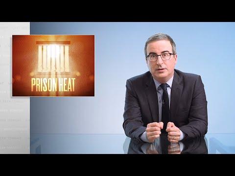 Horko ve vězeních - Last Week Tonight