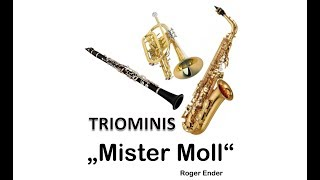 Mister Moll Triominis