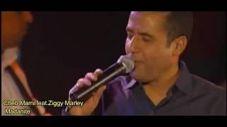 تحميل اغاني Cheb Mami.feat.Ziggy Marley - Madanite (Web Video) MP3