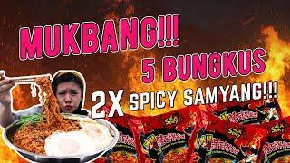 MUKBANG SAMYANG EXTRA HOT 5 BUNGKUS SAMPE DOWER!!!