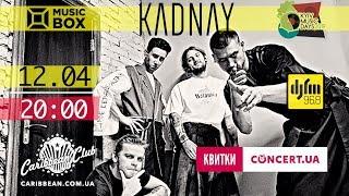KADNAY   1204   Презентація нового альбому [PROMO]
