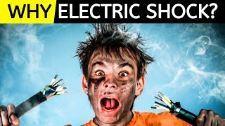 Why Do We Get ELECTRIC SHOCK? | Why We Get Electric Shock | Electric Shock | WHY?