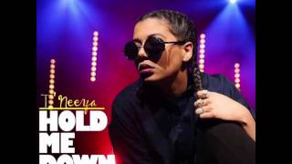 T'neeya Hold Me Down (Official Audio)