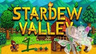 Stardew Valley Part 1(Streamed live!)