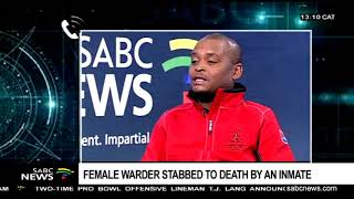 Female warder stabbed to death by an inmate, E Cape