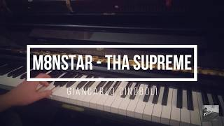 M8nstar   Tha Supreme (Piano Cover)