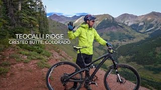 Teocalli Ridge is one of my favorite descents in the Butte–it's fast, flowing, technical, and scenic all at once.