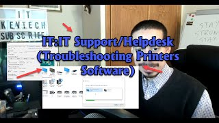 IT:IT Support/Helpdesk (Troubleshooting Printers Software)