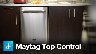 Maytag Top Control Dishwasher - Review