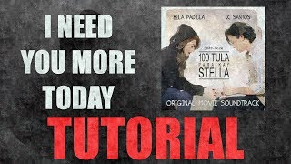 I Need You More Today - Caleb Santos | 100 Tula Para Kay Stella (TUTORIAL)