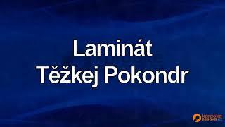 FullHD karaoke Laminát - Těžkej Pokondr - ukázka