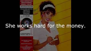 "Donna Summer - She Works Hard for the Money (LP Version) LYRICS SHM ""She Works Hard for the Money"""