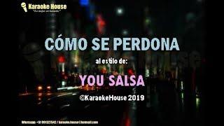 Karaoke | Cómo Se Perdona   You Salsa