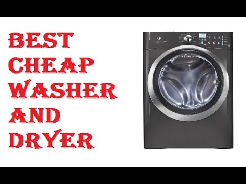 Best Cheap Washer And Dryer 2017