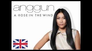 Anggun - A Rose In the Wind / La Rose Des Vents / Kembali (Mixed)