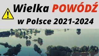 MÓJ SUBSKRYBOWANY KANAŁ – Wielka POWÓDŹ w Polsce 2021-24, jak do niej dojdzie.