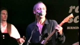 "The Notting Hillbillies  ""I'm the fool""  1998-JULY-10 Birmingham"