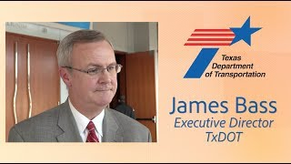 2 Minute Update Texas: James Bass on TxDOT in 2018