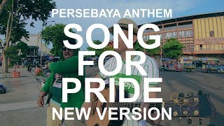 SONG FOR PRIDE/PERSEBAYA - REZFIAN Cover Feat JENDRAL-D