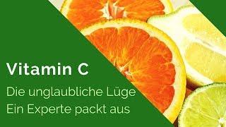 Vitamin C hochdosiert Wirkung - Die unglaubliche Lüge - Ein Experte packt aus - Youtube - Deutsch