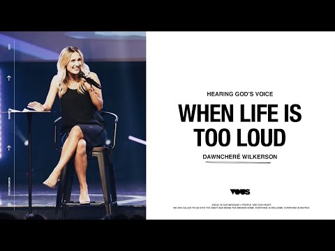 DawnCheré Wilkerson — Hearing God's Voice: When Life Is Too Loud