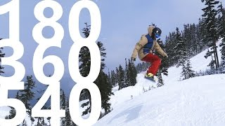 How To 180, 360 and 540 - Snowboarding Tricks