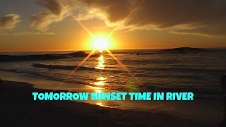 Tomorrow Sunset Time  in World ❙❙ Today Sunset Time  in River ❙❙ World Nature
