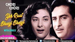 Yeh Raat Bheegi Bheegi -With LYRICS - YouTube