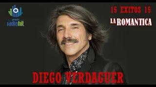 Colección de 15 Éxitos Románticos  de DIEGO VERDAGUER  (Radio Romantica)