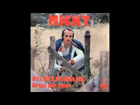 Micky - Bye, Bye Fraeulein  1975