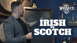 IRISH VS SCOTCH WHISK(E)Y: WHATS THE DIFFERENCE?