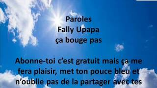 Fally Upapa ça bouge pas (Paroles/Lyrics)